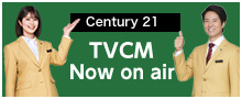 Century 21 TVCM now on air